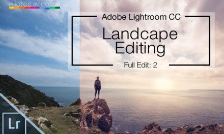 How to edit Landscapes in Lightroom CC