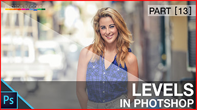 How to Use Photoshop Levels – Basics and Best Practices for Levels in Photoshop