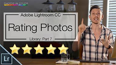 Lightroom CC Tutorial – Rating Photos in Lightroom