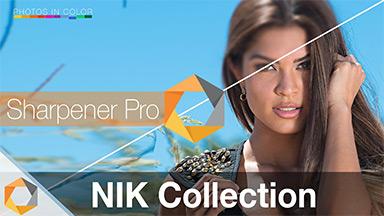 Nik Collection Tutorial – Part 8 –  Sharpener Pro  Photoshop Plugin