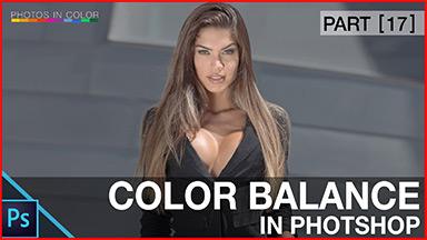 Photoshop Color Correction using Color Balance – Photoshop tutorial
